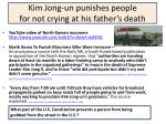 kim jong un punishes people for not crying at his father s death