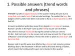 1 possible answers trend words and phrases
