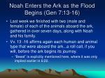 noah enters the ark as the flood begins gen 7 13 16