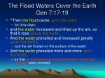 the flood waters cover the earth gen 7 17 191