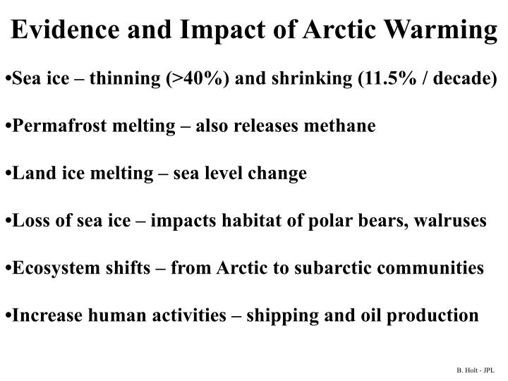 Evidence and Impact of Arctic Warming