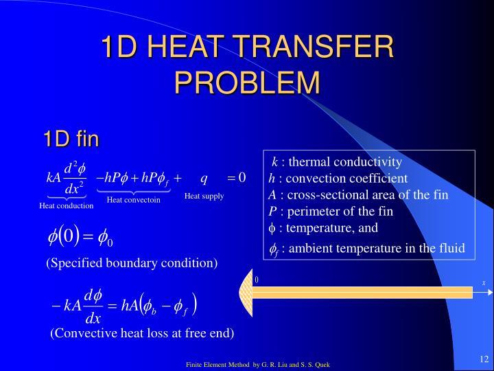 1D HEAT TRANSFER PROBLEM