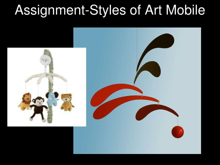 Assignment-Styles of Art Mobile