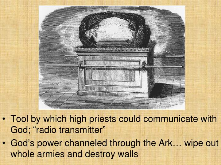 "Tool by which high priests could communicate with God; ""radio transmitter"""
