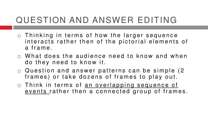 Question and Answer Editing