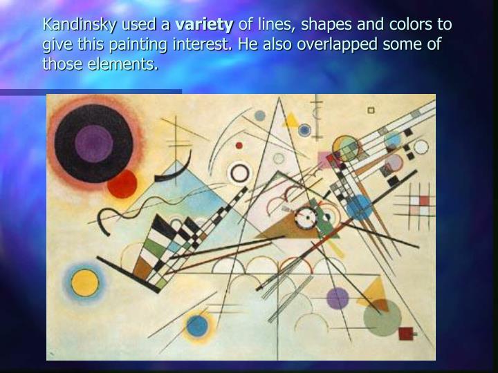 Kandinsky used a