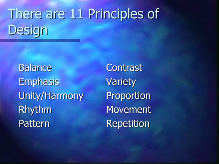 There are 11 principles of design