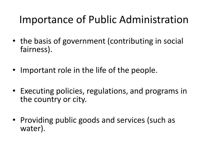 importance with general public administration