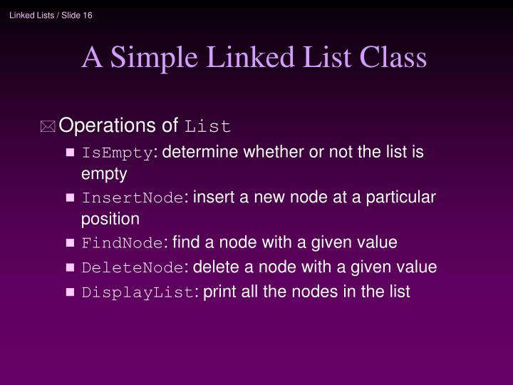 A Simple Linked List Class