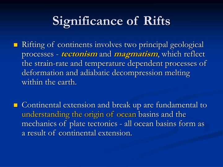 Significance of Rifts