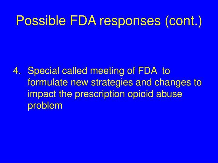 Possible FDA responses (cont.)