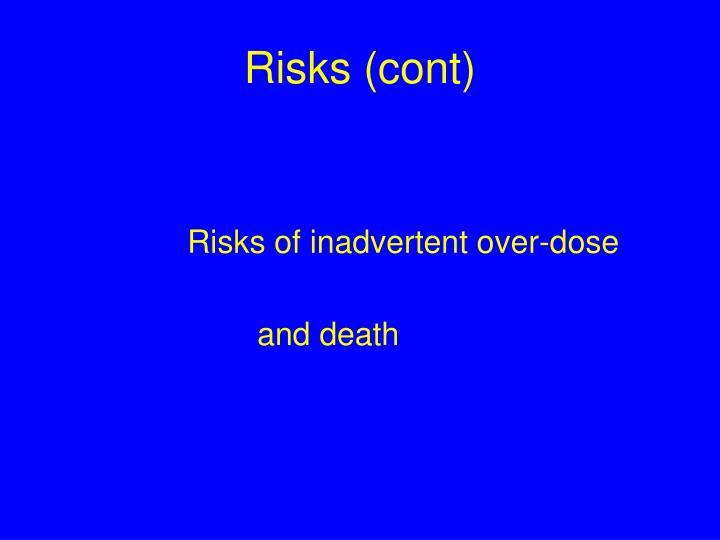 Risks (cont)