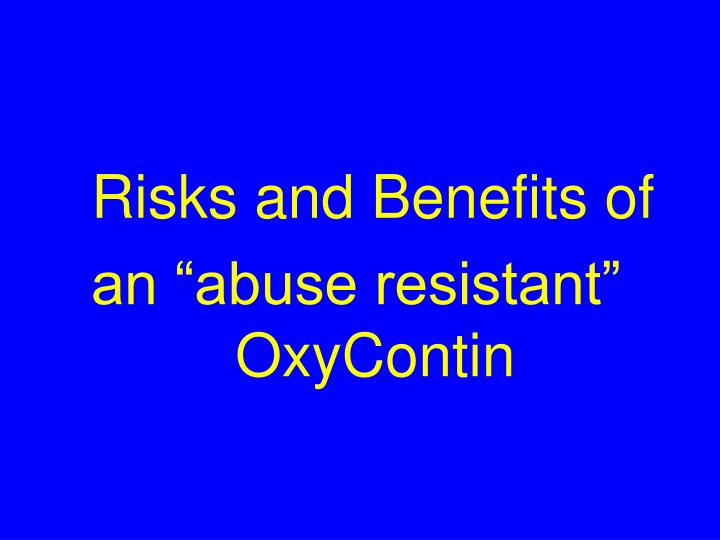 Risks and Benefits of