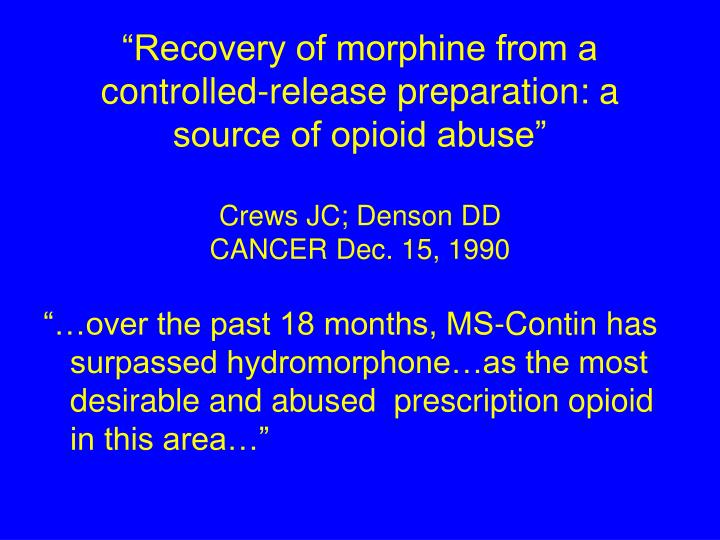 """""""Recovery of morphine from a"""