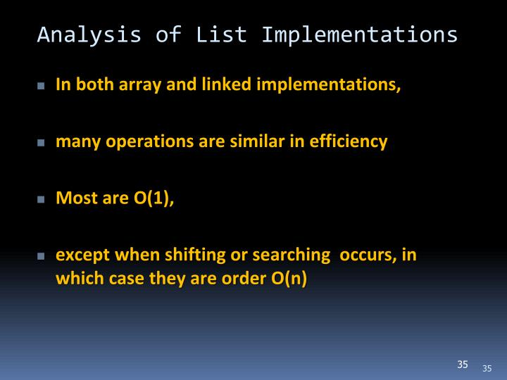 Analysis of List Implementations