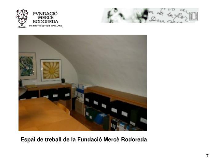 Espai de treball de la Fundació Mercè Rodoreda