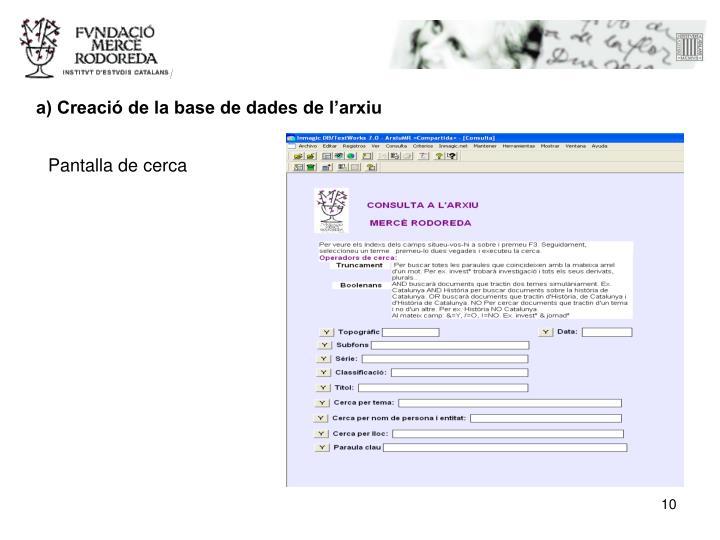 a) Creació de la base de dades de l'arxiu