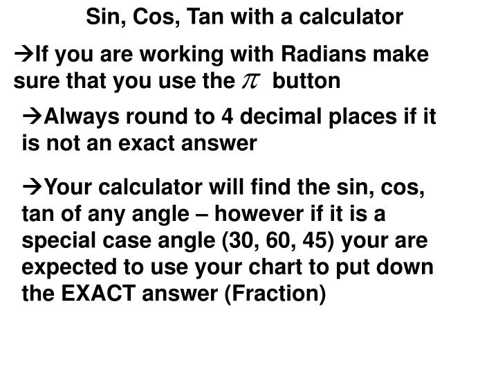Ppt - Sin, Cos, Tan With A Calculator Powerpoint Presentation - Id
