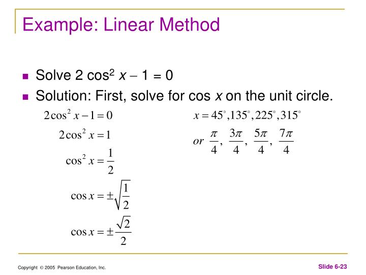 Example: Linear Method