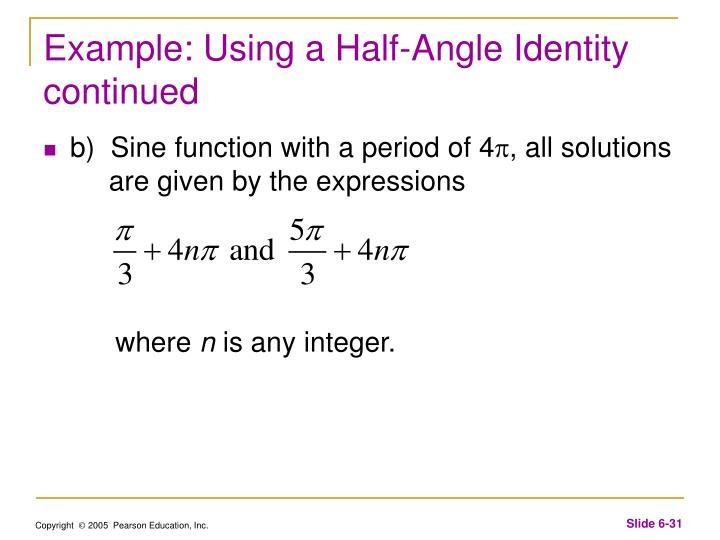 Example: Using a Half-Angle Identity continued