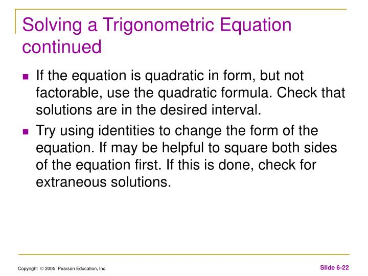 Solving a Trigonometric Equation continued