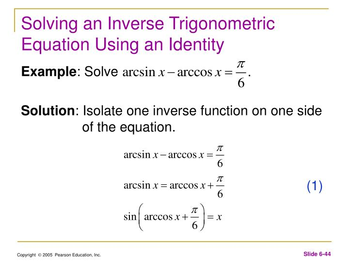 Solving an Inverse Trigonometric Equation Using an Identity