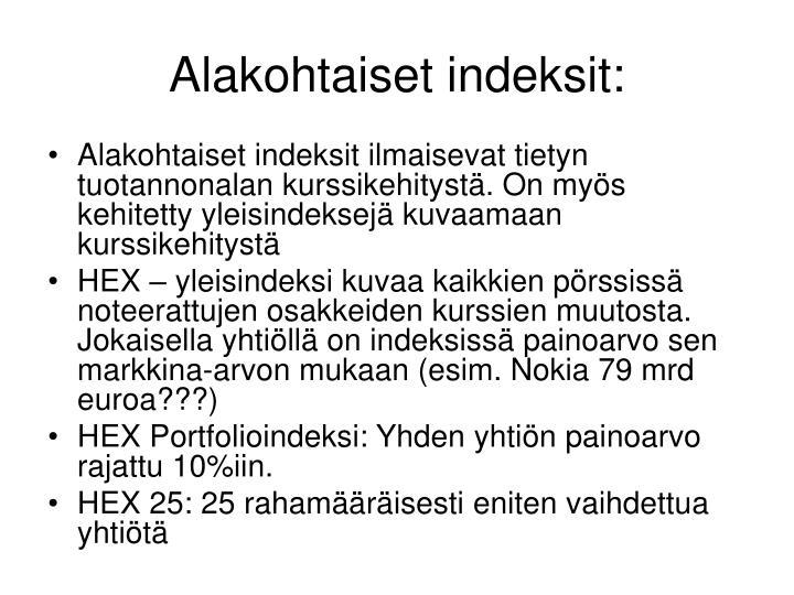 Alakohtaiset indeksit:
