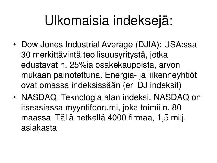 Ulkomaisia indeksejä: