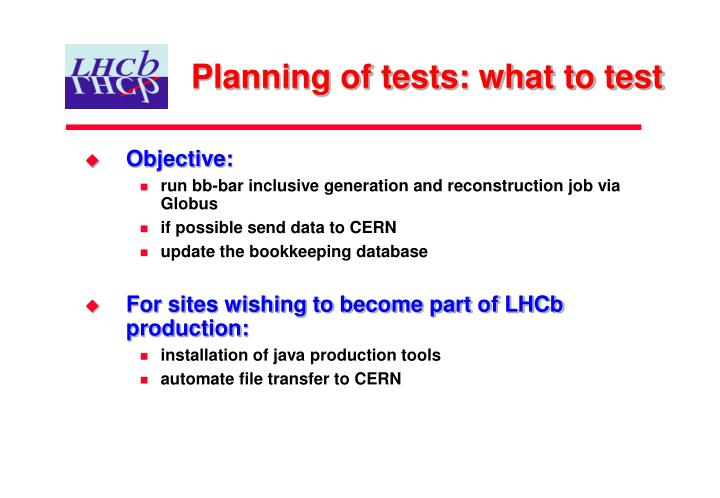 Planning of tests: what to test