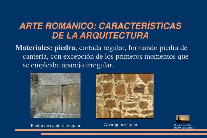 ARTE ROMÁNICO: CARACTERÍSTICAS DE LA ARQUITECTURA