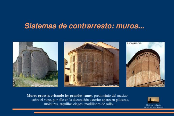 Sistemas de contrarresto: muros...