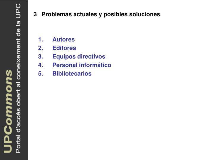 Problemas actuales y posibles soluciones