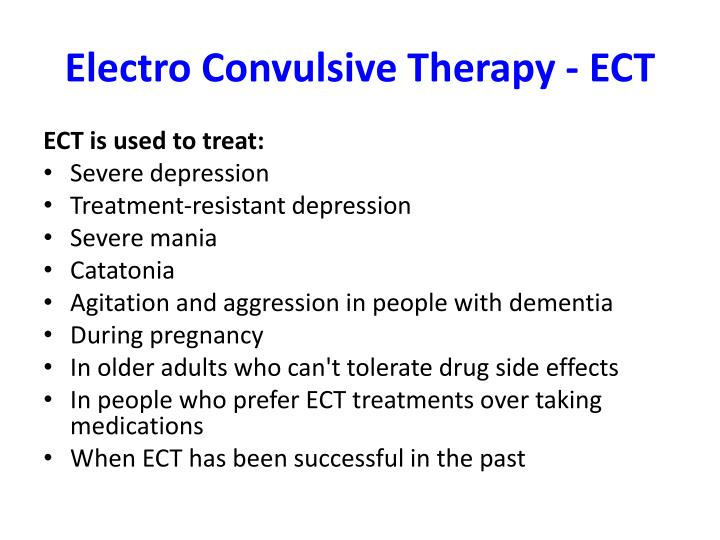 Electro Convulsive Therapy - ECT
