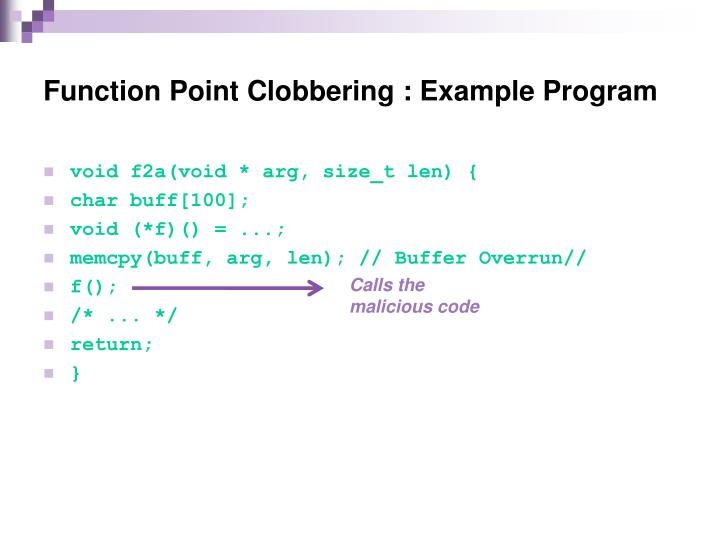 Function Point Clobbering : Example Program