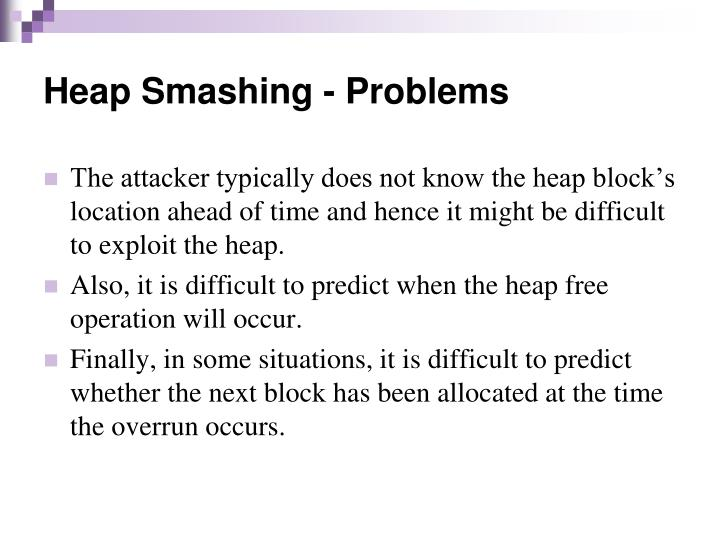 Heap Smashing - Problems