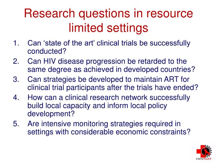Research questions in resource limited settings