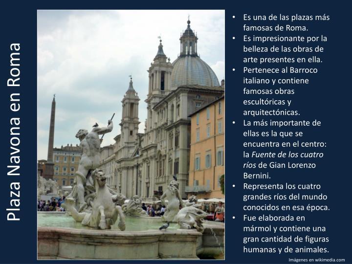 Es una de las plazas más famosas de Roma.