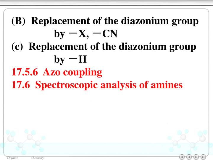 (B)  Replacement of the diazonium group