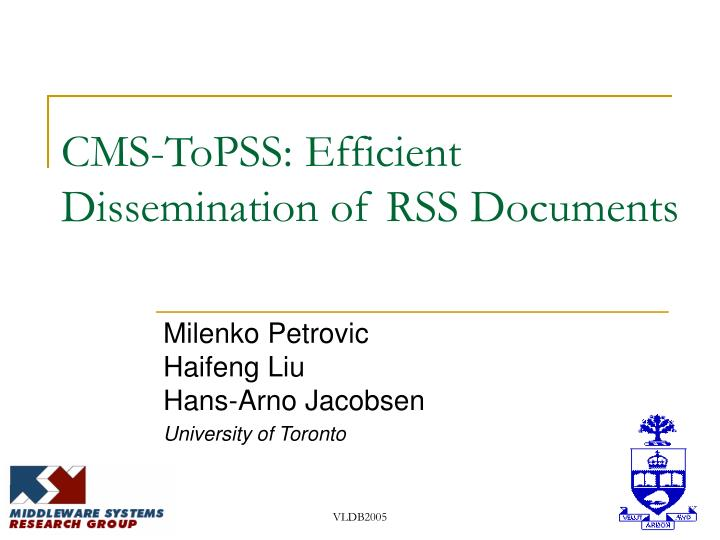 Cms topss efficient dissemination of rss documents