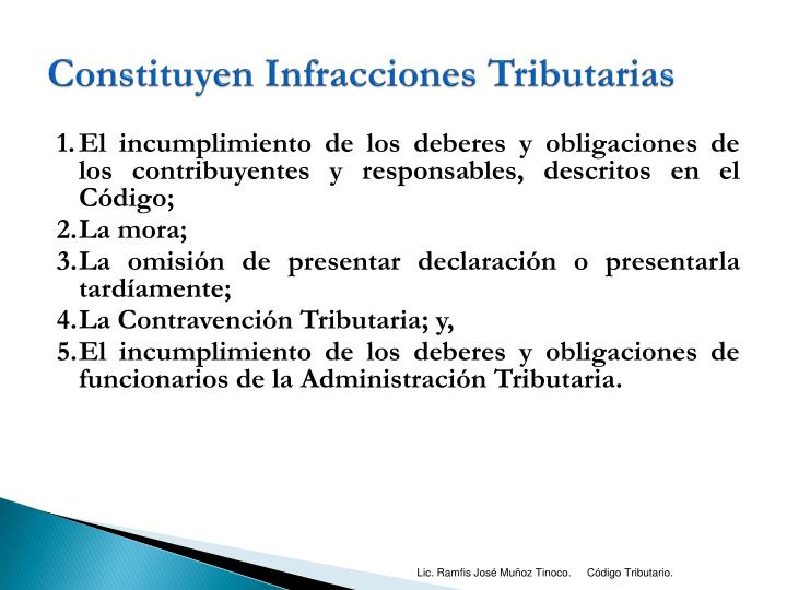 Constituyen Infracciones Tributarias