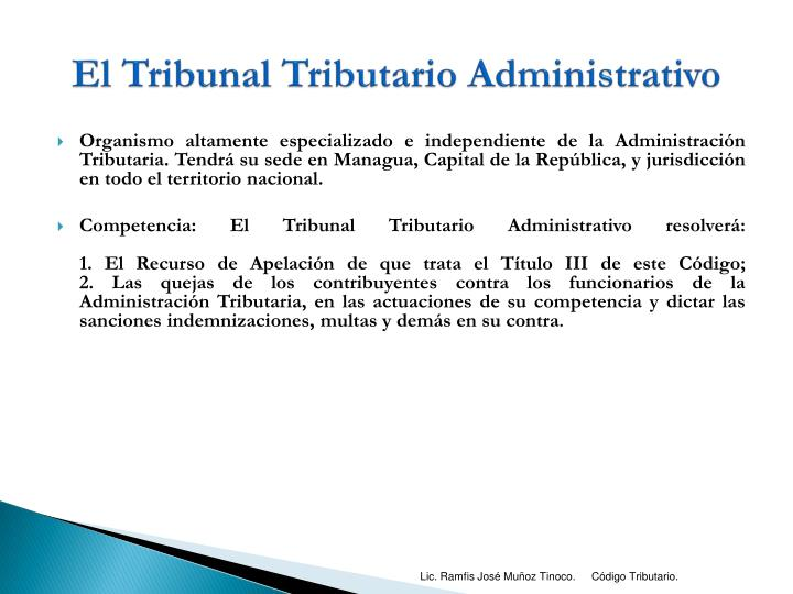 El Tribunal Tributario Administrativo