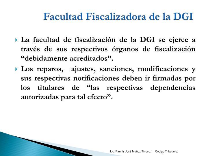 Facultad Fiscalizadora de la DGI