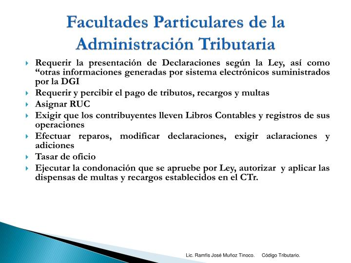 Facultades Particulares de la Administración Tributaria