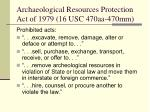 archaeological resources protection act of 1979 16 usc 470aa 470mm