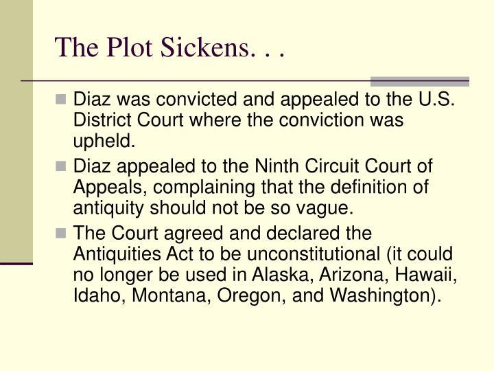 The Plot Sickens. . .