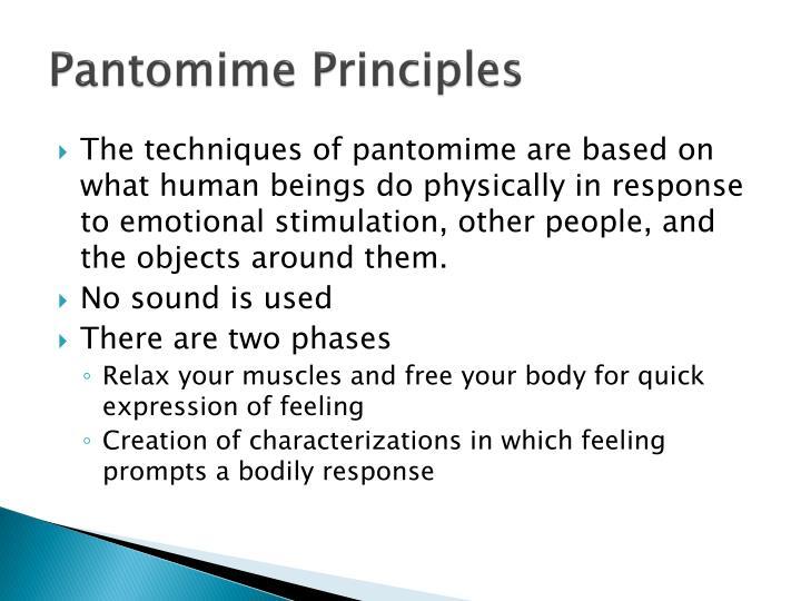 Pantomime Principles