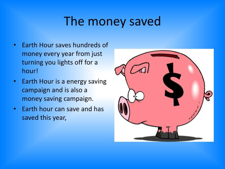 The money saved