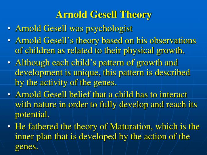Arnold Gesell Theory