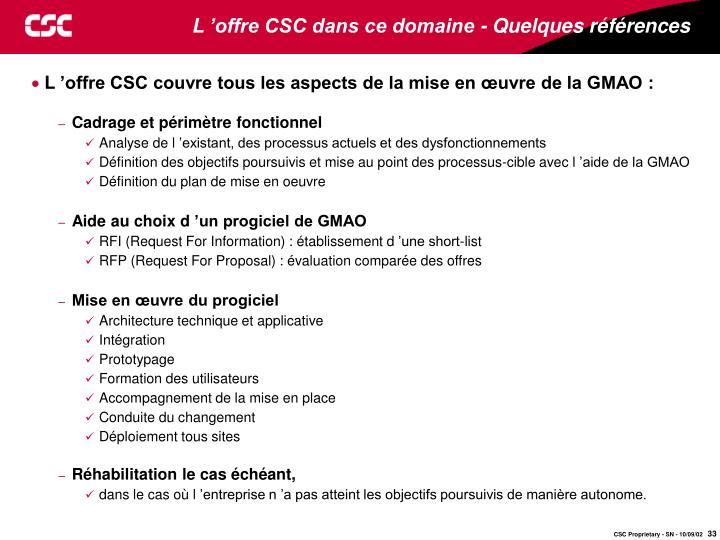 L'offre CSC dans ce domaine - Quelques références