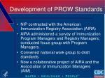 development of prow standards